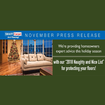 SMART Carpet and Flooring Reveals Their Naughty & Nice List for Protecting Floors This Holiday Season