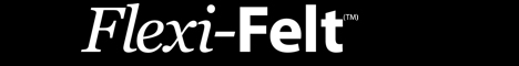 Click Here to view Flexi-Felt